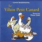 Le vilain petit canard | Livre audio Auteur(s) : Hans Christian Andersen Narrateur(s) : Marie Eykel