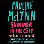 Summer in the City   Pauline McLynn