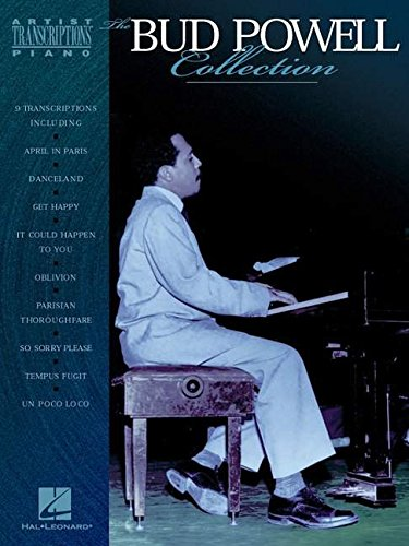 - The Bud Powell Collection: Piano Transcriptions (Artist Transcriptions)