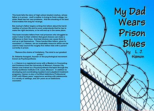 Amazon com: My Dad Wears Prison Blues (9781523718030): L  J