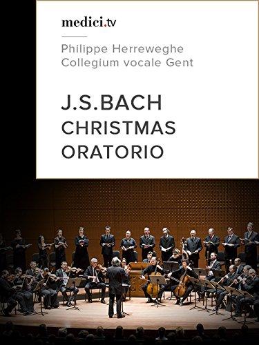 Bach, Christmas Oratorio - Philippe Herreweghe, Collegium vocale Gent ()
