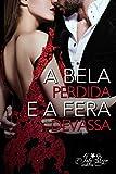 A Bela Perdida e a Fera Devassa: Novela Erótica (Portuguese Edition)