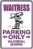 Novelty Parking Sign, Waitress Parking Only Aluminum Sign S8197