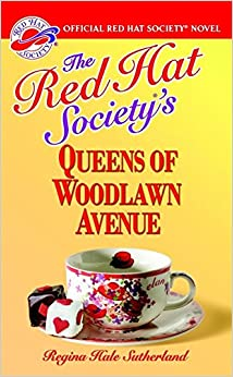 Book The Red Hat Society's Queens Of Woodlawn Avenue: The Red Hat Society Series: vol 1