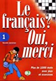 Le Francais? Oui, Merci (Vocabulary Fun and Games Book 1) (French Edition)