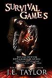 Survival Games (Games Thriller Series Book 1)