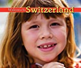 Welcome to Switzerland, Pamela K. Harris and Brad Clemmons, 1592969801