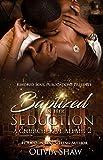 Baptized In Her Seduction 2: A Church Love Affair