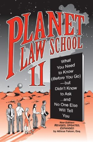 Pdf Law Planet Law School II: What You Need to Know (Before You Go), But Didn't Know to Ask... and No One Else Will Tell You, Second Edition