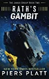 Rath's Gambit (The Janus Group) (Volume 2)