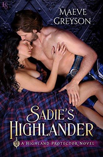 Sadie's Highlander: A Highland Protector Novel (Highland Protectors) by [Greyson, Maeve]