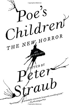 Poe's Children: The New Horror: An Anthology 0385522835 Book Cover