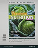 Science of Nutrition, the, Books a la Carte Edition and Modified MasteringNutrition with MyDietAnalysis with Pearson EText -- ValuePack Access Card -- for the Science of Nutrition Package, Thompson, Janice J. and Manore, Melinda, 0321992326