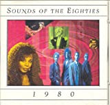 Sounds of the Eighties 80's : 1980