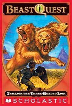 Beast Quest #12: Trillion, the Three-Headed Lion by [Blade, Adam]