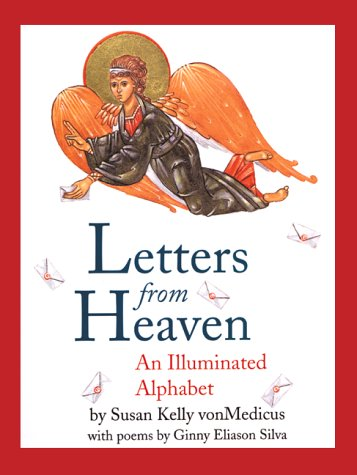 Read Online Letters from Heaven: An Illuminated Alphabet pdf epub