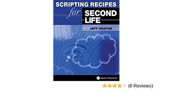By Jeff Heaton - Scripting Recipes for Second Life: Amazon