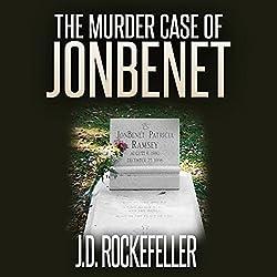 The Murder Case of JonBenet