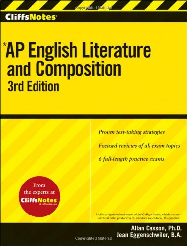 CliffsNotes AP English Literature and Composition, 3rd Edition (Cliffs AP) ()