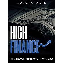High Finance: Os Segredos Que Wall Street Quer Esconder de Você