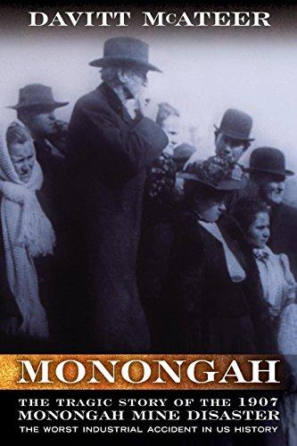 Monongah: The Tragic Story of the 1907 Monongah Mine Disaster (WEST VIRGINIA & APPALACHIA)