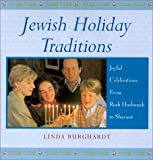 Jewish Holiday Traditions, Linda Burghardt, 0806522062