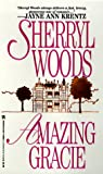 Amazing Gracie, Sherryl Woods, 0821759051