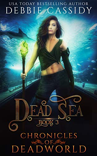 Dead Sea (Chronicles of Deadworld Book 3)