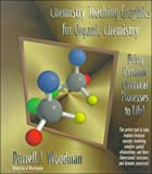 Chemistry Teaching Graphics for Organic Chemistry, Woodman, Darrell J., 0471172812