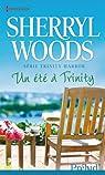 Trinity Harbor, tome 2 : Un été à Trinity par Woods