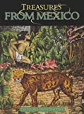Treasures from Mexico, David Armentrout and Patricia Armentrout, 1559162902