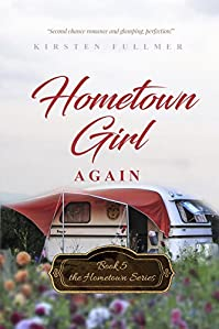 Hometown Girl Again by Kirsten Fullmer ebook deal