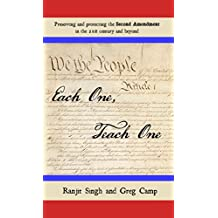 Each One, Teach One: Preserving and protecting the Second Amendment in the 21st century and beyond