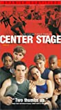 Center Stage [VHS]
