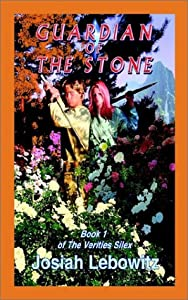 Guardian of The Stone: Book 1 of The Verities Silex
