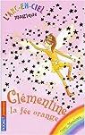 L'arc-en-ciel magique, tome 2 : Clémentine la fée orange par Meadows