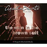 The Man in the Brown Suit: Complete & Unabridged