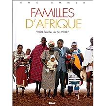 FAMILLES D'AFRIQUE : 1000 FAMILLES DE L'AN 2000