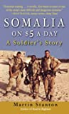 Somalia on $5 a Day, Martin Stanton, 0891418229