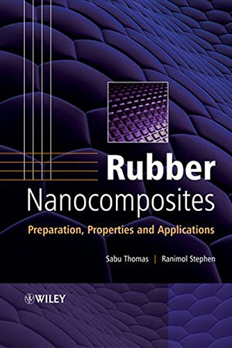 Rubber Nanocomposites: Preparation, Properties, and Applications