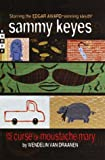 Sammy Keyes and the Curse of Moustache Mary, Wendelin Van Draanen, 0375902651
