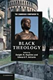 img - for The Cambridge Companion To Black Theology (Cambridge Companions to Religion) book / textbook / text book