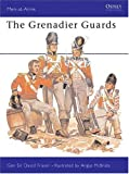 The Grenadier Guards, David Fraser, 0850452848