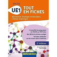 PACES - UE1 Tout en fiches : Biochimie, Biologie moléculaire, Chimie organique (French Edition)