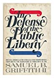 In Defense of the Public Liberty, Samuel B. Griffith, 0385025416