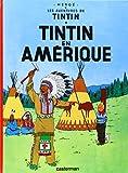 Les Aventures de Tintin: Tintin en Amerique (French Edition)