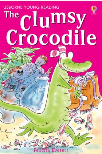 Download The Clumsy Crocodile (Young Reading (Series 2)) ebook