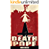 Death Pope: Vol 1 & 2 (Death Pope, Black Flame)