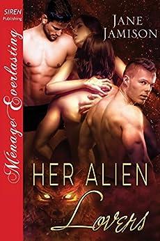 Her Alien Lovers (Siren Publishing Menage Everlasting) by [Jamison, Jane]