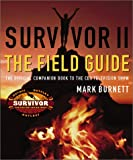 Survivor II: The Field Guide